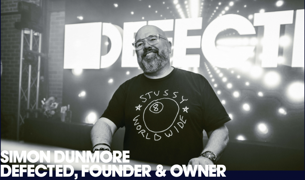 Simon Dunmore - Defected Records Founder