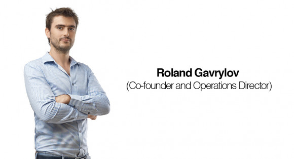 Interview: Roland Gavrylov. Operations Director