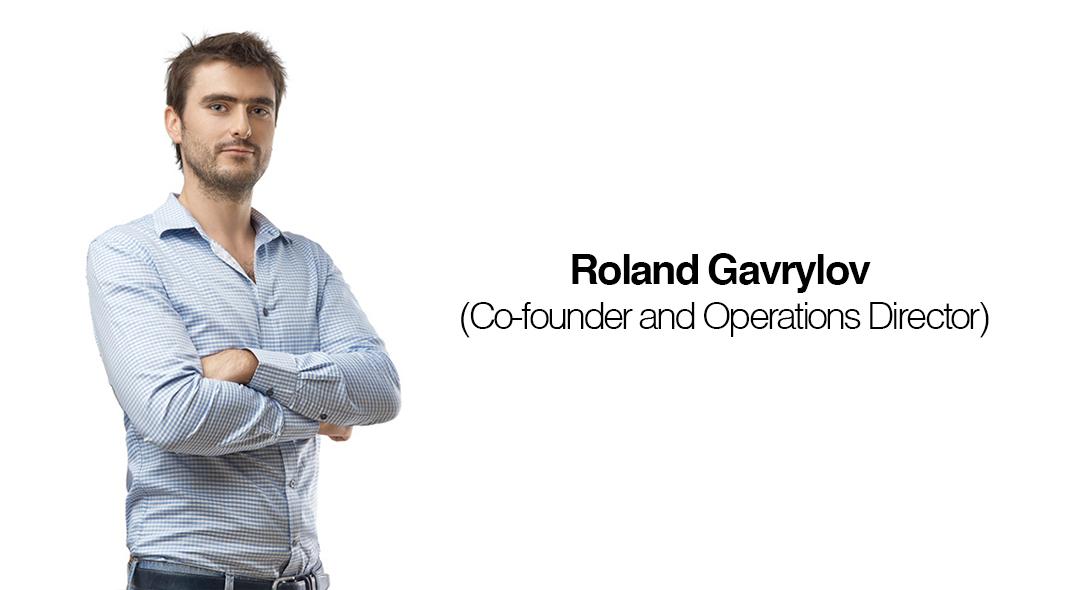 Interview: Roland Gavrylov. Operations Director
