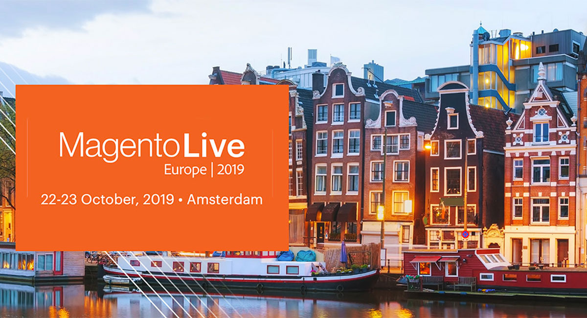 MagentoLive Europe 2019: See you in Amsterdam